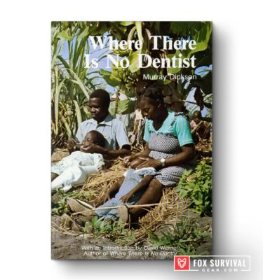 Where There Is No Dentist by Murray Dickson
